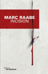M. Raabe - Incision