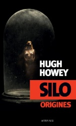 H. Howey - Silo : Origines