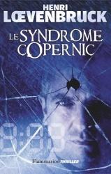 H. Loevenbruck - Le syndrome Copernic