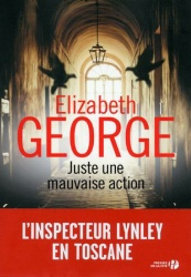 E. George - Juste une mauvaise action
