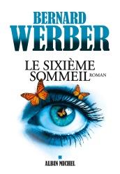 B. Werber - Le Sixième Sommeil