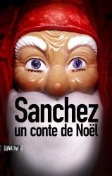 Anonyme - Sanchez : Un Conte De Noël