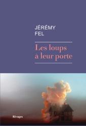 J. Fel - Les loups à leur porte