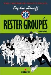 S. Hénaff - Rester groupés