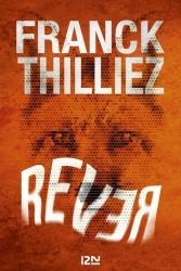 F. Thilliez - Rêver