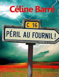 C. Barré - Péril au Fournil