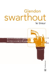 G. Swarthout - Le Tireur