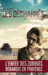 P. Clément - Les Décharnés