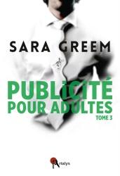 S. Greem - Publicité Pour Adultes : Tome 3