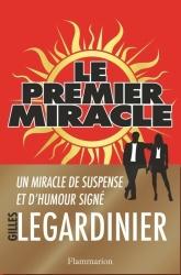 G. Legardinier - Le Premier Miracle