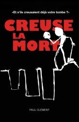 P. Clément - Creuse la mort