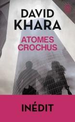 D. S. Khara - Atomes crochus