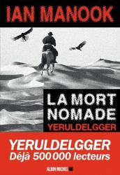 I. Manook - La Mort Nomade
