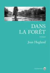 J Hegland  - Dans la forêt