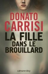 D. Carrisi - La fille dans le brouillard