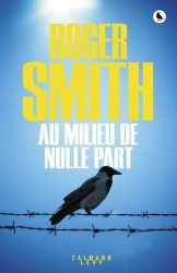 R. Smith - Au milieu de Nulle Part