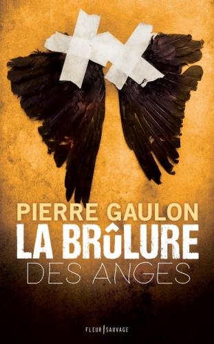 P. Gaulon - La brûlure des anges