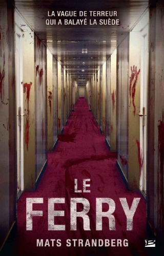 M.. Strandberg - Le Ferry