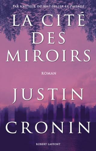 J. Cronin - La Cité des Miroirs