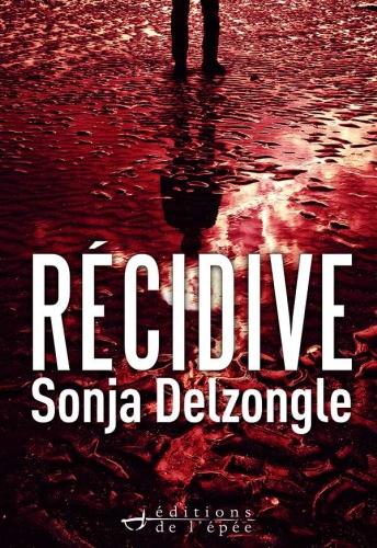S. Delzongle - Récidive