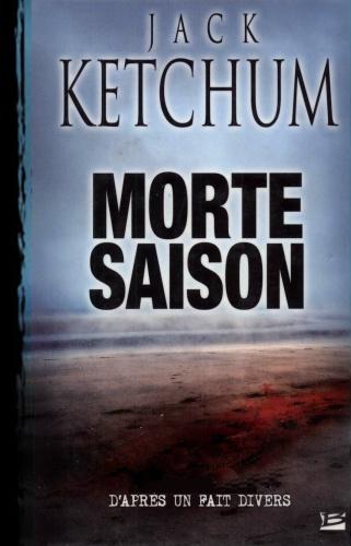 J. Ketchum - Morte Saison