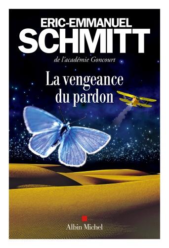 E.E. Schmitt - La vengeance du pardon