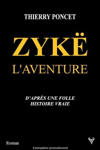 T. Poncet - Zykë l'aventure