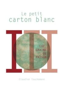 C. Touchemann - Le petit carton blanc