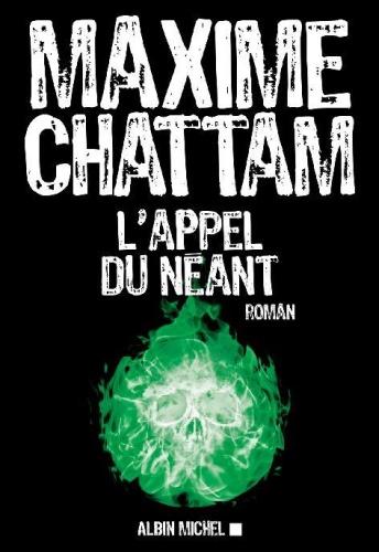 M. Chattam - L'appel du néant