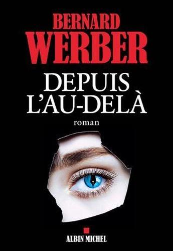 B. Werber - Depuis l'au-delà