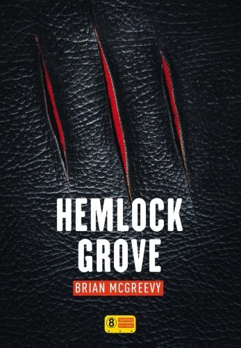 B. McGreevy - Hemlock Grove