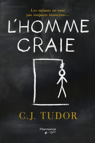 CJ Tudor - L'homme craie