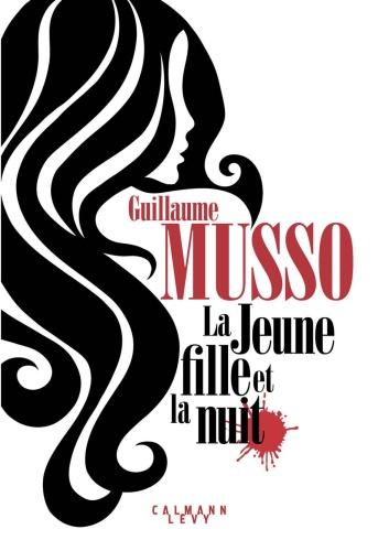 G. Musso - La jeune fille et la nuit