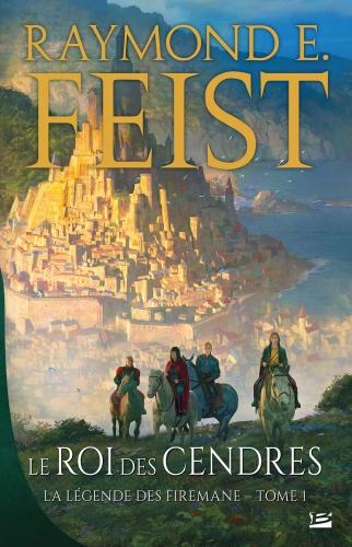R.E. Feist - Le Roi Des Cendres