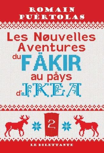 R. Puértolas - Les Nouvelles Aventures Du Fakir...