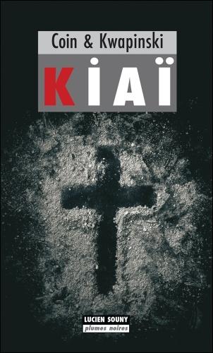 A. Coin & E. Kwapinski - Kiaï