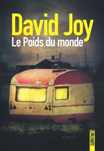 D. Joy - Le Poids du Monde