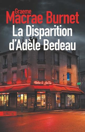 G. Macrae Burnet - La Disparition D'Adèle Bedeau
