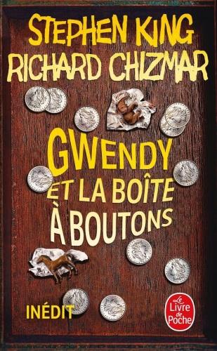 S. King & R. Chizmar - Gwendy et la boîte à boutons