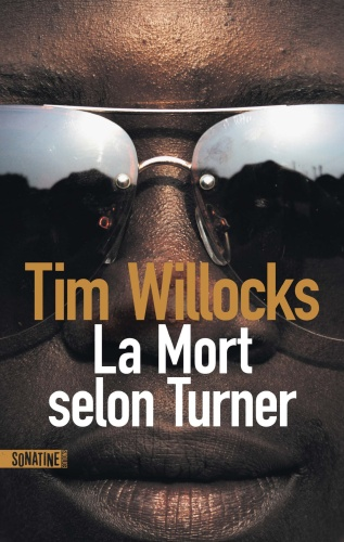 T. Willocks - La mort selon Turner