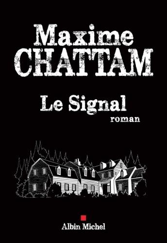 M. Chattam - Le Signal