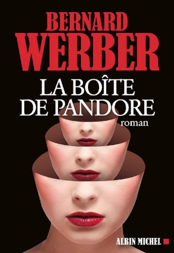 B. Werber - La Boite De Pandore