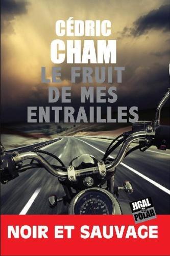 C. Cham - Le Fruit De Mes Entrailles