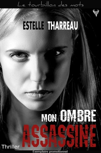 E. Tharreau - Mon ombre assassine