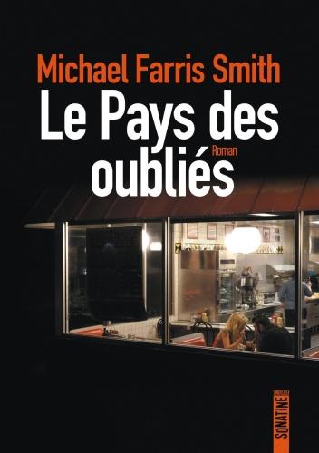 M. Farris Smith - Le Pays Des Oubliés