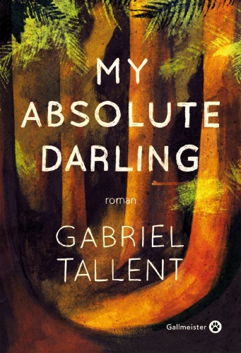 G. Tallent - My Absolute Darling
