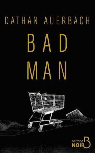 D. Auerbach - Bad Man