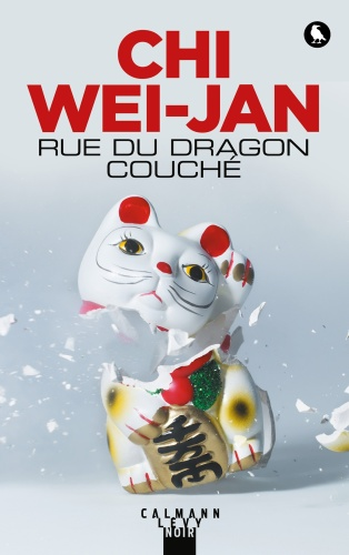 Chi Wei-Jan - Rue Du Dragon Couché
