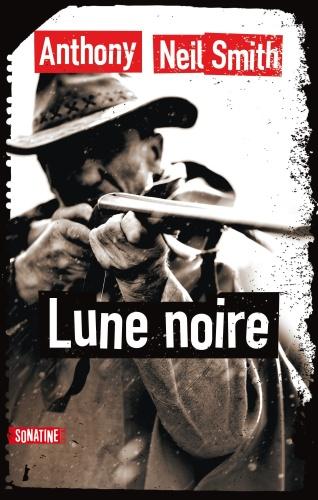 A. Neil Smith - Lune Noire