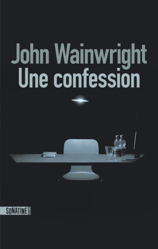 J. Wainwright - Une confession
